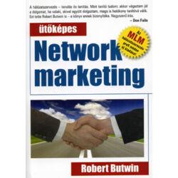 Robert Butwin: Ütőképes Network marketing - Az MLM hálózatszervezés profi módon új kiadása!