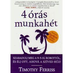 Timothy Ferriss: 4 órás munkahét