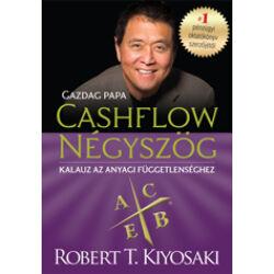 Robert T. Kiyosaki: Gazdag papa - CASHFLOW négyszög