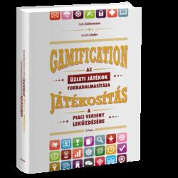 Gabe Zichermann, Joselin Linder: Gamification - Az üzleti játékok forradalmasítása