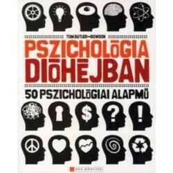 Tom-Butler Bowdon: Pszichológia dióhéjban