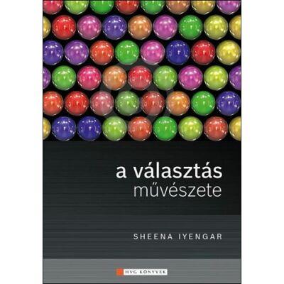 Sheena Iyengar: A választás művészete