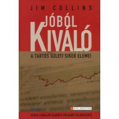 Jim Collins: Jóból kíváló - a tartós üzleti siker elemei