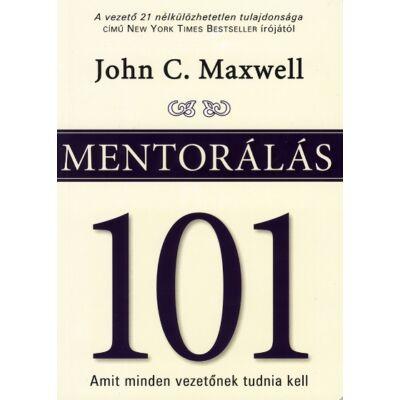 John C. Maxwell: Mentorálás 101