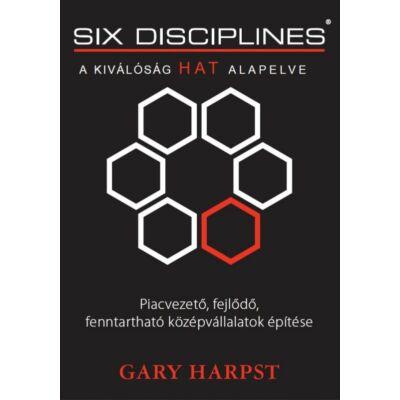 Gary Harpst: A kiválóság hat alapelve