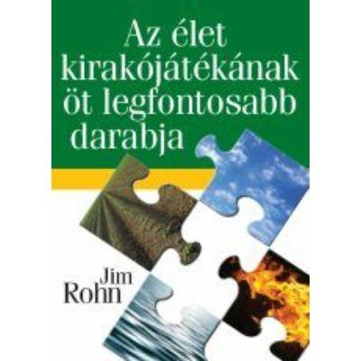 Jim Rohn: Az élet kirakósjátékának 5 legfontosabb darabja