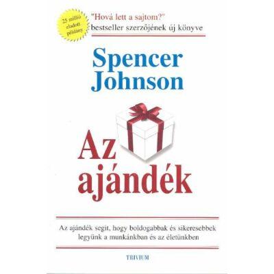 Spenser Johnson: Az ajándék