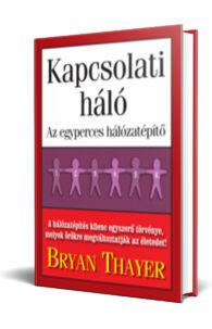 Bryan Thayer: Kapcsolati háló