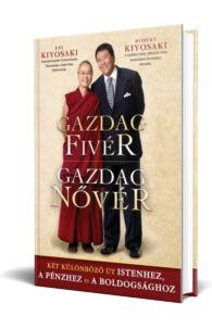 Robert T. Kiyosaki: Gazdag Fivér - Gazdag nővér