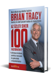 Brian Tracy - Az üzleti siker 100 vastörvénye