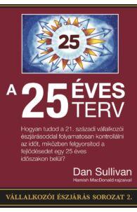 Dan Sullivan: 25 éves terv
