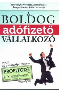 Pongor-Juhász Attila: A boldog adófizető vállalkozó