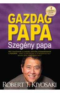 Robert T. Kiyosaki: Gazdag papa, szegény papa