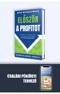 Mike Michalowicz: Először a profitot + Családi pénzügyi tervezés