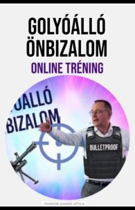 Golyóálló Önbizalom Online Tréning