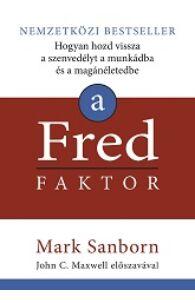Mark Sanborn: A Fred-faktor
