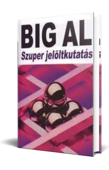 Tom Schreiter: Big Al - szuper jelöltkutatás