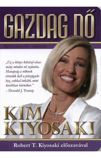 Kim Kiyosaki: Gazdag nő