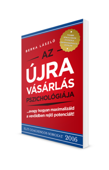 Berka László: Az Újravásárlás Pszichológiája