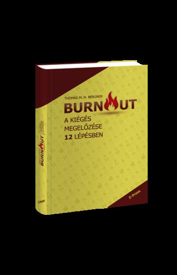 Thomas M. H. Berger: Burnout - A kiégés megelőzése 12 lépésben