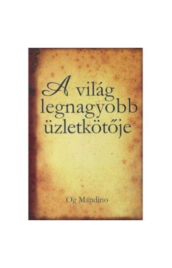 Og Mandino: A világ legnagyobb üzletkötője