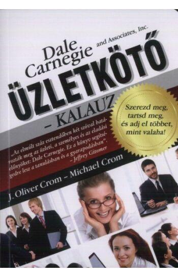 Dale Carneige & Associates, Inc.: Üzletkötő - Kalauz