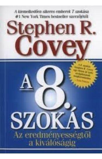 Stephen R. Covey: 8. szokás