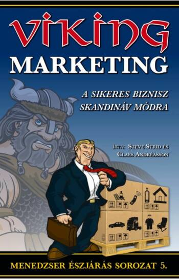Steve Strid, Claes Andréasson: A viking marketing