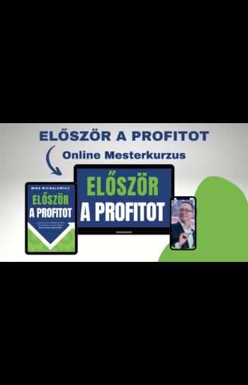 Először a profitot mesterkurzus